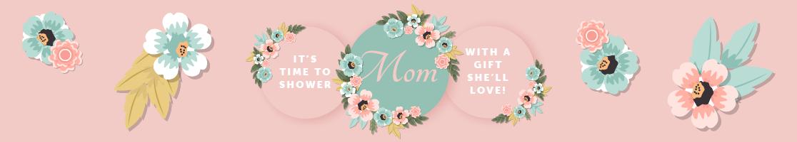 Shop Mother's Day Deals!