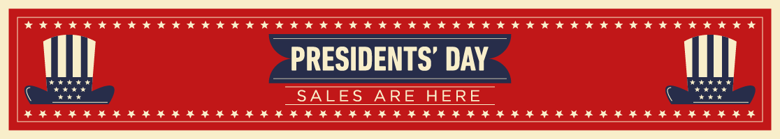 Presidents' Day Sales are here! Shop Now!