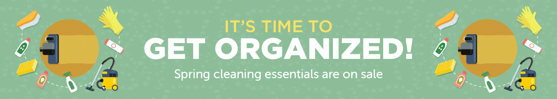 It's time to get organized! Spring cleaning essentials are on sale. Shop Now!